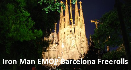Iron Man EMOP Barcelona Freerolls
