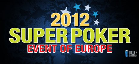 Tower Poker Super 2012