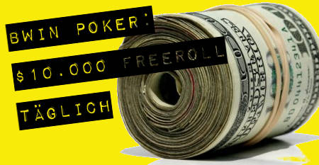 Daily bwin Poker Freeroll 10000